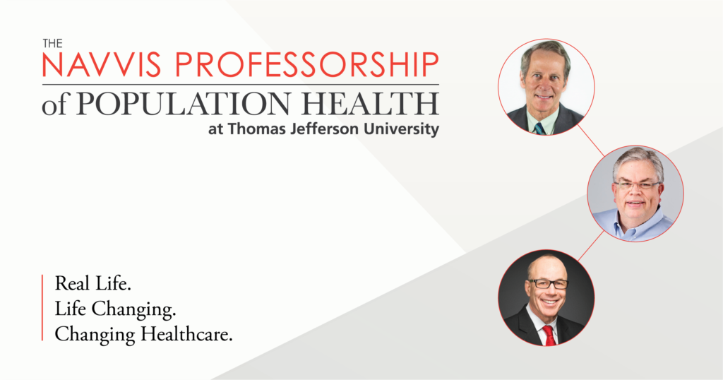 Thomas Jefferson University and Navvis Establish the Nation's First Nationally-Focused Professorship in Population Health