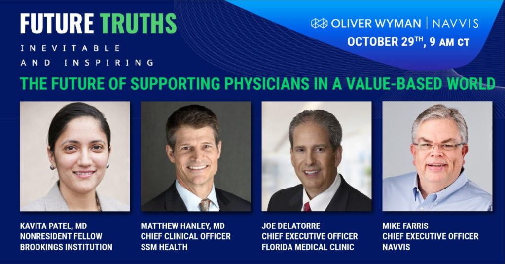At Oliver Wyman, Value-Based Experts from Brookings Institution, Navvis, SSM Health, and Florida Medical Clinic Discuss Healthcare Transformation