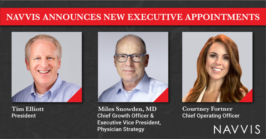 Navvis Continues to Broaden Leadership Team with New Executive Appointments, as Company Supports Millions of Lives