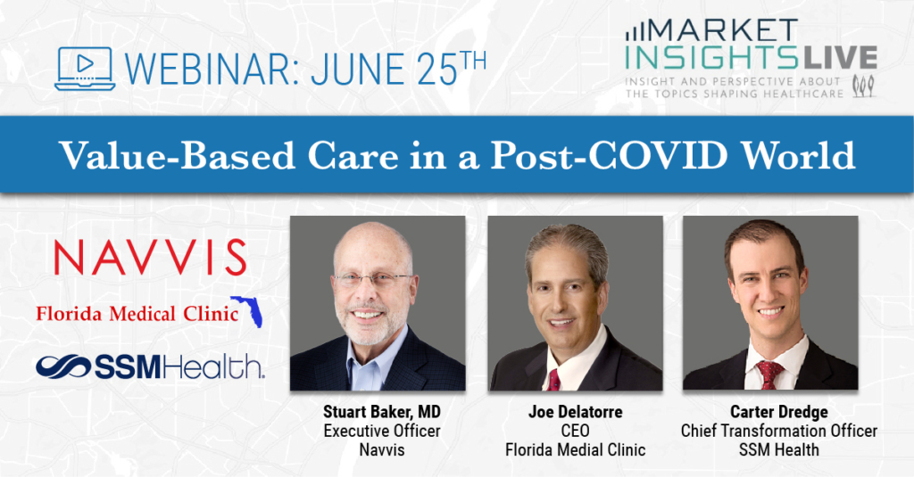 TripleTree Market Insights LIVE Webinar: Value-Based Care in a Post-COVID World